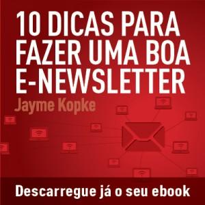10 DICAS PARA FAZER UMA BOA E-NEWSLETTER